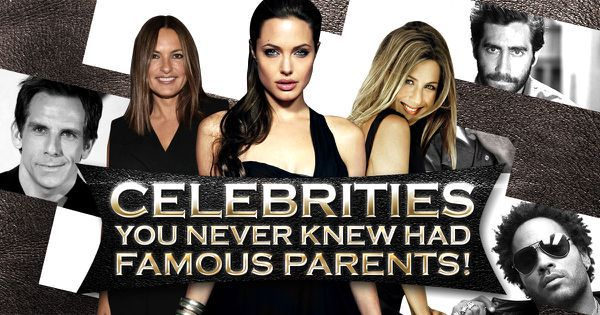 Celebrities You Never Knew Had Famous Parents