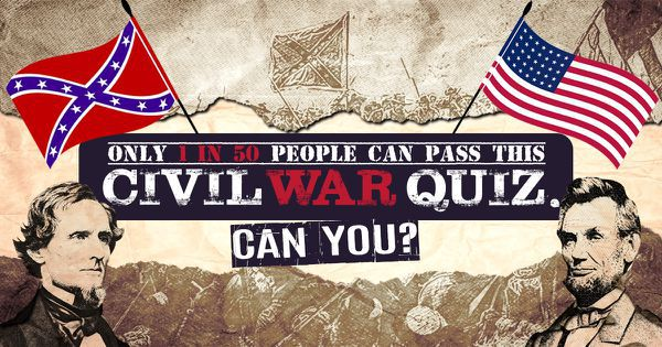 Only 1 in 50 people can pass this civil war quiz