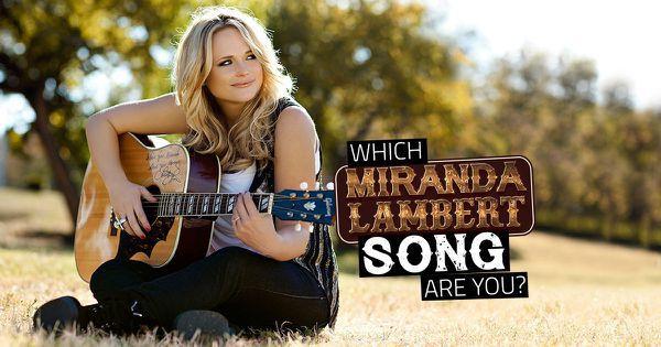 Which Miranda Lambert Song Are You?