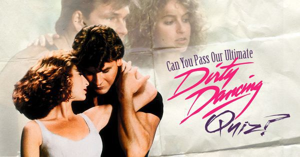 "Can You Pass Our Ultimate ""Dirty Dancing"" Quiz?"