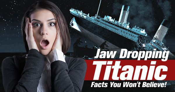Jaw Dropping Titanic Facts You Won't Believe!
