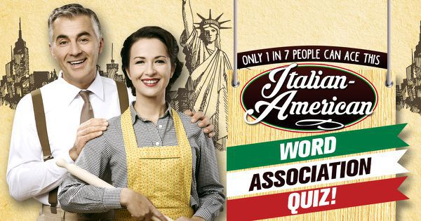 Only 1 In 7 People Can Ace This Italian-American Word Association Quiz!