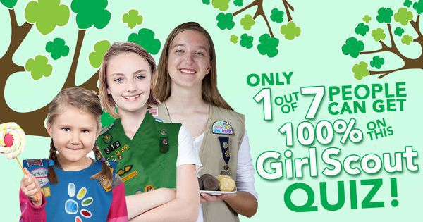 Only 1 Out of 7 People Can Get 100% On This Girl Scout Quiz!