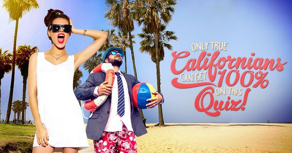 Only True Californians Can Get 100% On This Quiz!