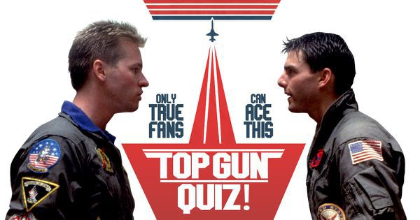 "Only True Fans Can Ace This ""Top Gun"" Quiz!"