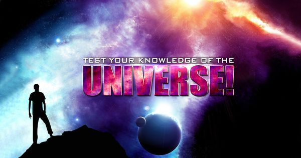 Test Your Knowledge Of The Universe!