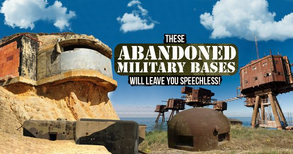 These Abandoned Military Bases Will Leave You Speechless!