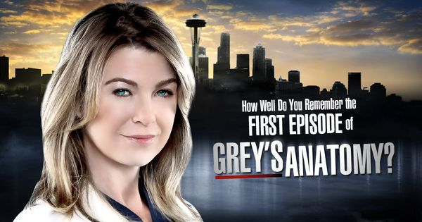 "How Well Do You Remember The First Episode Of ""Grey's Anatomy""?"