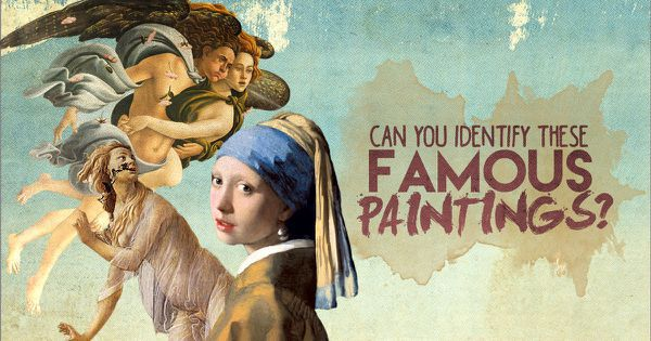 Can You Identify These Famous Paintings?