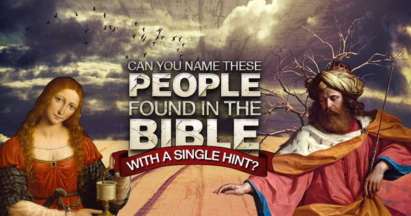 Can You Name These People Found In The Bible With A Single Hint?