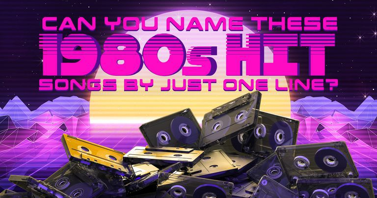 Can You Name These 1980s Hit Songs By Just One Line?