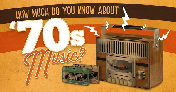 How Much Do You Know About '70s Music?