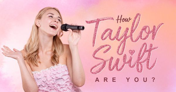 How Taylor Swift Are You?