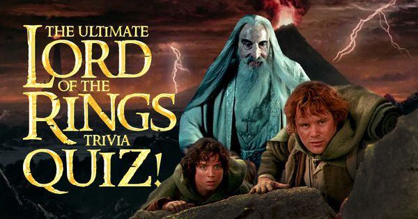 The Ultimate Lord of the Rings Trivia Quiz!