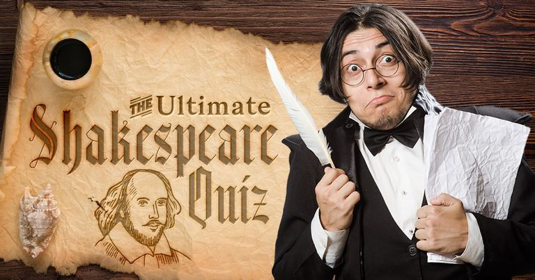 The Ultimate Shakespeare Trivia Quiz