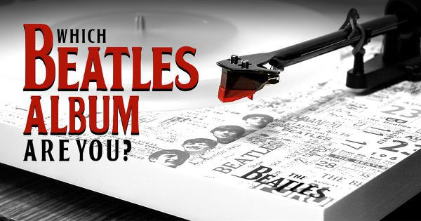 Which Beatles Album Are You?
