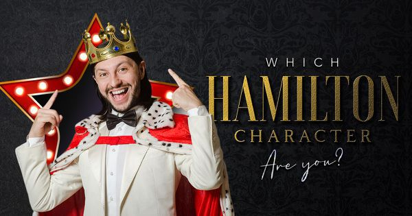 Which of the Hamilton Characters Are You?