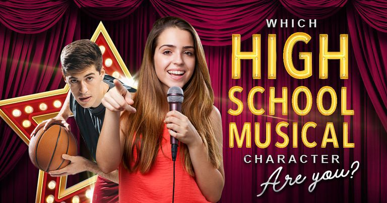 Which High School Musical Character Are You?