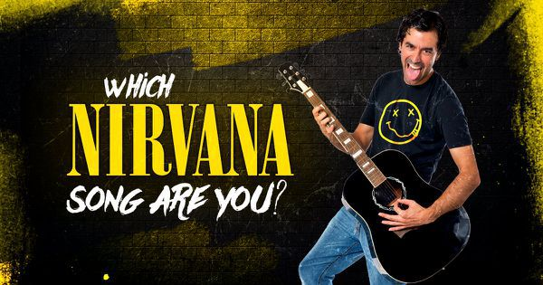Which Nirvana Song Are You?