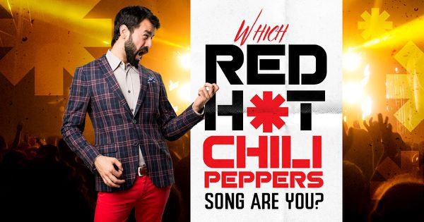Which Red Hot Chili Peppers Song Are You?