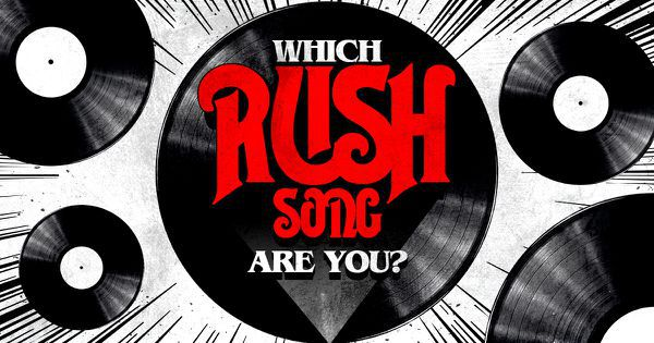Which Rush Song Are You?