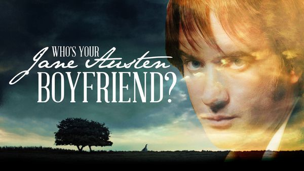 Who's Your Jane Austen Characters Boyfriend?