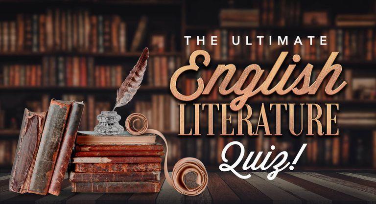The Ultimate English Literature Quiz!