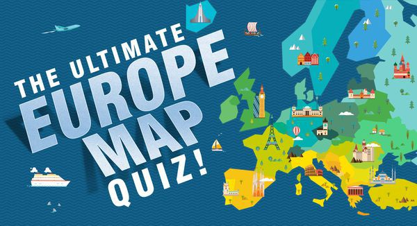 The Ultimate Europe Map Quiz!