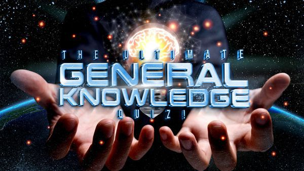 The Ultimate General Knowledge Quiz!