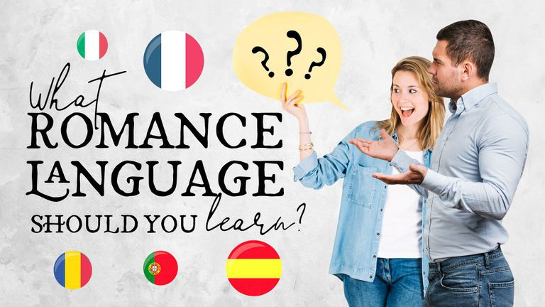 Which of the Romance Languages Should You Learn?