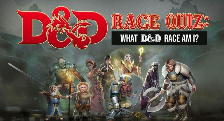 D&D Race Quiz: What D&D Race Am I?