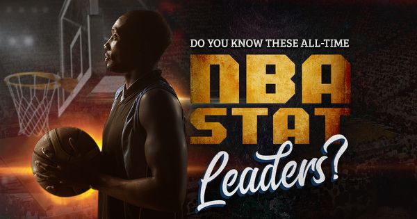 Do You Know These All-Time NBA Stat Leaders?