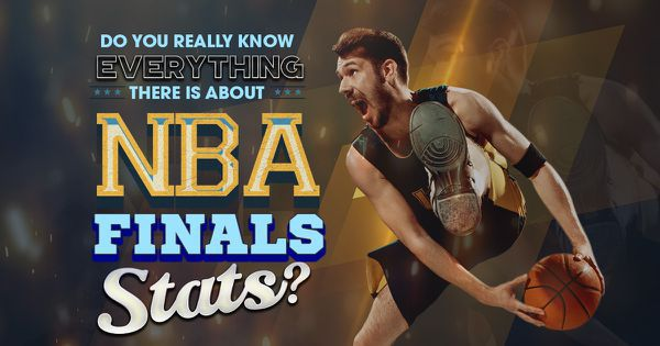 Do You Really Know Everything There Is about NBA Finals Stats?