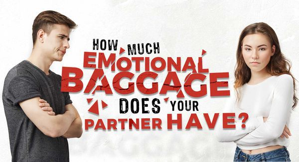 How Much Emotional Baggage Does Your Partner Have?