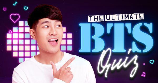 The Ultimate BTS Quiz!