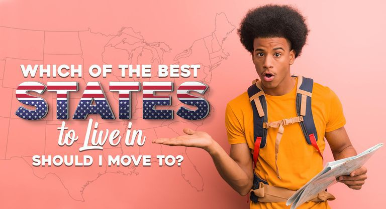 Which of the Best States to Live in Should I Move to?
