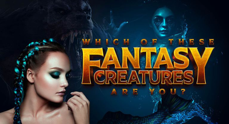 Which of These Fantasy Creatures Are You?
