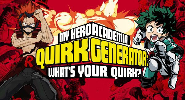 My Hero Academia Quirk Generator: What's Your MHA Quirk?