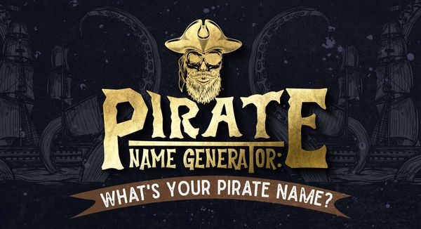 Pirate Name Generator: What's Your Pirate Name?