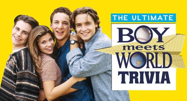 The Ultimate Boy Meets World Trivia