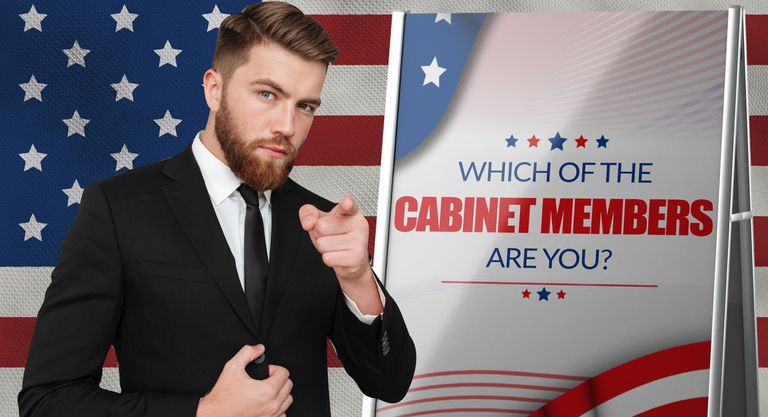 Which of the Cabinet Members Are You?
