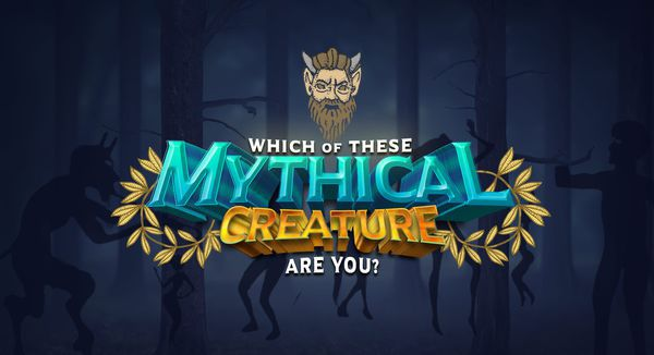 Which of These Mythological Creatures Are You?