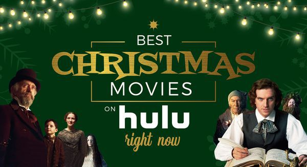 Best Christmas Movies on Hulu: What Should I Watch?