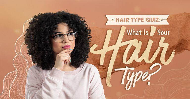 Hair Type Quiz: What Is Your Hair Type?