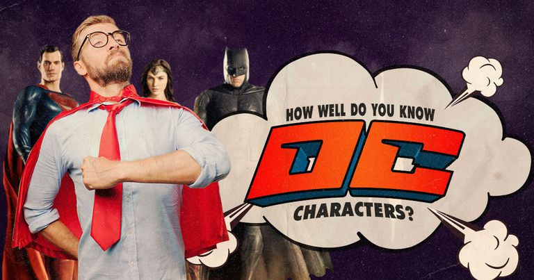 How Well Do You Know DC Characters?