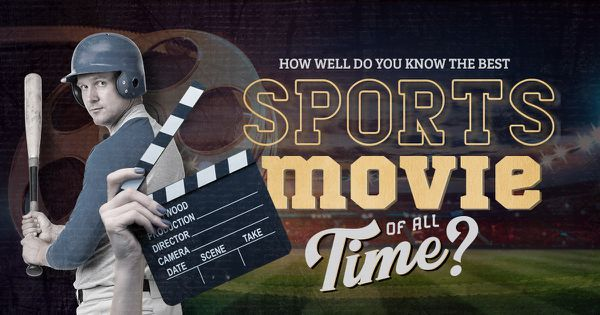 How Well Do You Know the Best Sports Movies of All Time?