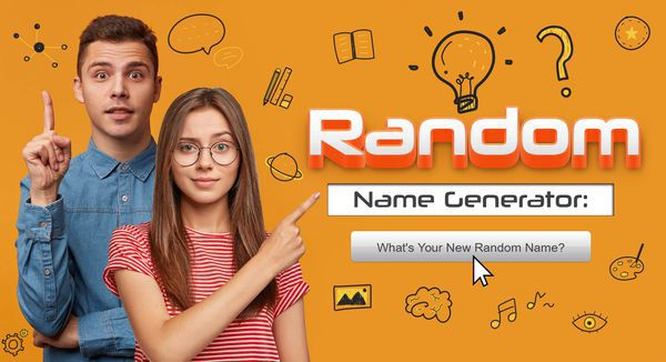 Random Name Generator: What's Your New Random Name?