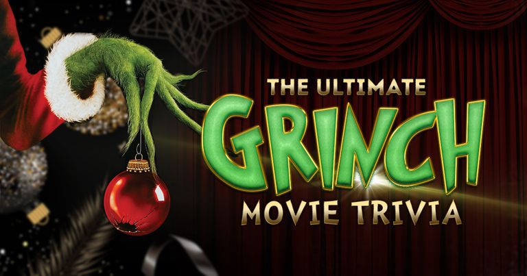 The Ultimate Grinch Movie Trivia