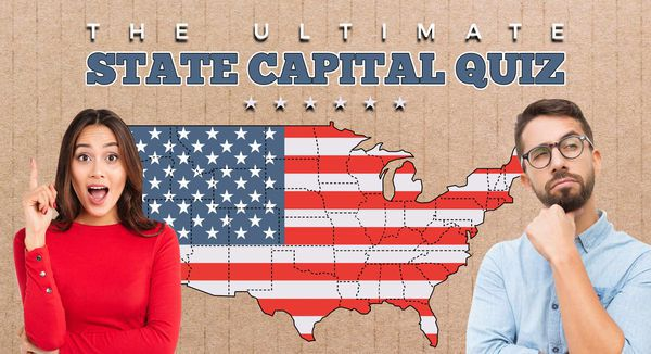 The Ultimate State Capital Quiz