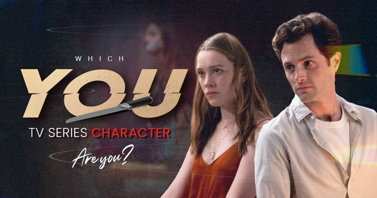 """Which """"You"""" TV Series Character Are You?"""